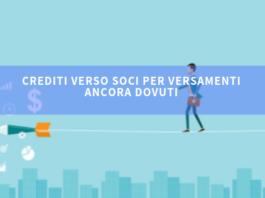 Crediti verso soci per versamenti ancora dovuti