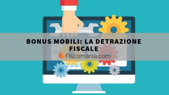 Bonus mobili: guida alla detrazione fiscale – Fiscomania
