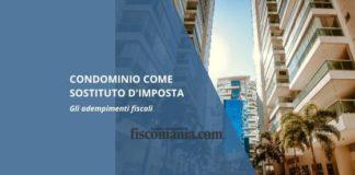 Condominio come sostituto d'imposta