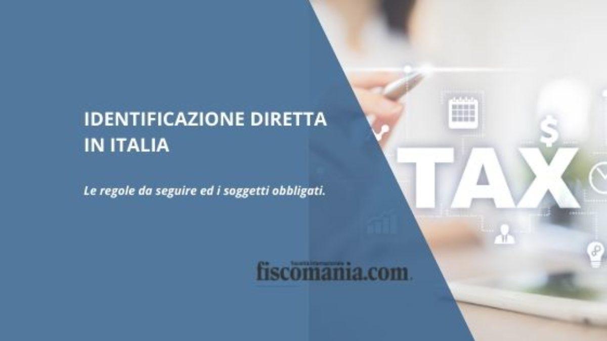 Identificazione Iva in Italia non residenti: regole - Fiscomania