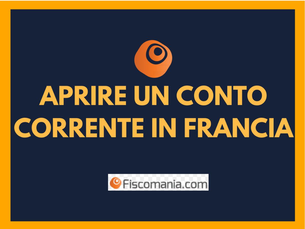 Conto Corrente In Francia Guida All Apertura Fiscomania