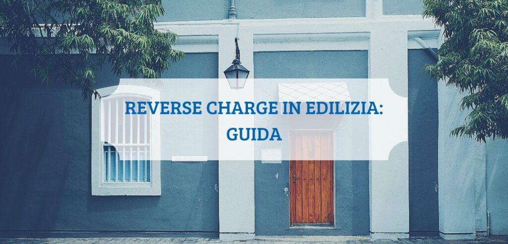 Reverse Charge in Edilizia