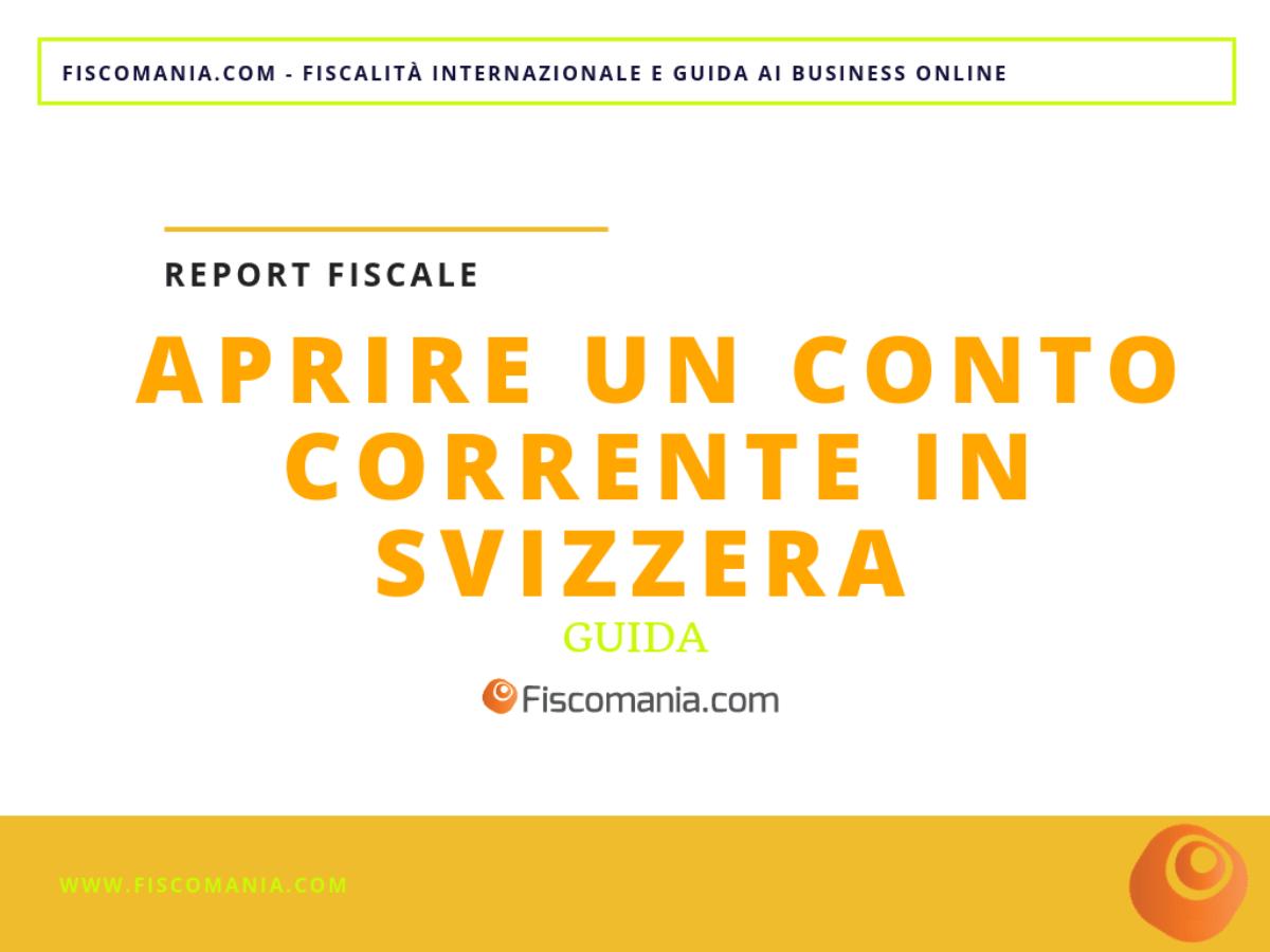 Aprire Un Conto In Svizzera Procedura E Consulenza Fiscomania