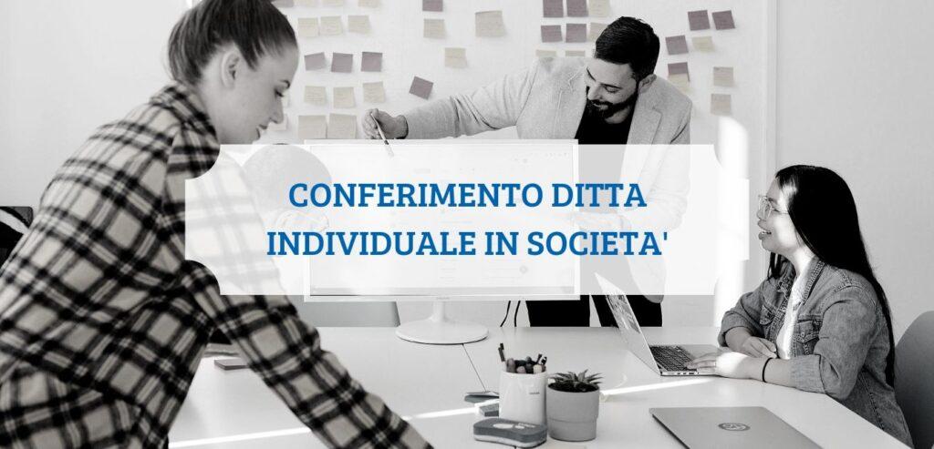 Conferimento ditta individuale in società