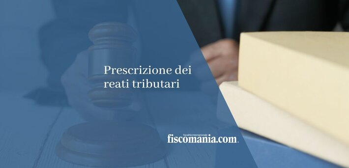 Termini di prescrizione dei reati tributari