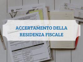 Accertamento della residenza fiscale