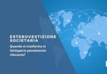 Reati penali esterovestizione societaria