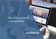 Rendita passiva con un blog