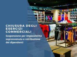Chisura esercizi commerciali e retribuzione dipendenti