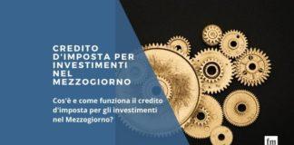 Credito d'imposta per investimenti nel Mezzogiorno