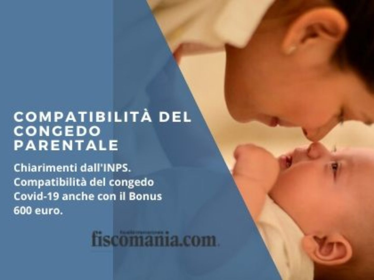 Compatibilità del congedo parentale Covid-19 - Fiscomania
