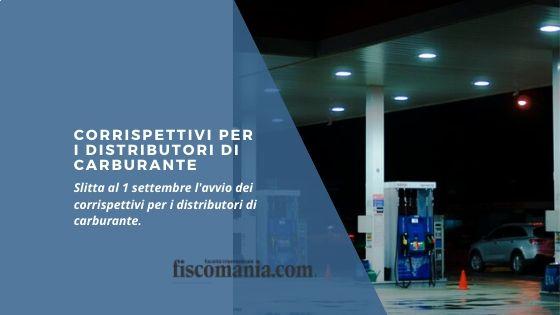 Corrispettivi per i distributori di carburante