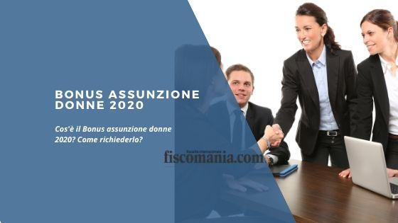 Bonus assunzione donne 2020