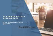 Scadenze fiscali giugno 2020