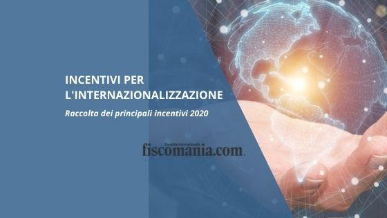 Incentivi per internazionalizzazione