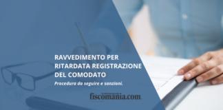 Ravvedimento ritardata registrazione comodato