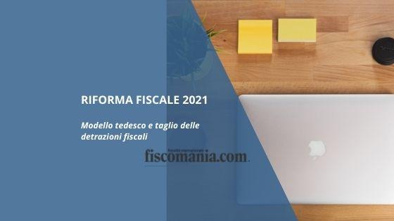 Riforma fiscale 2021