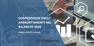 Sospensione degli ammortamenti nel bilancio 2020