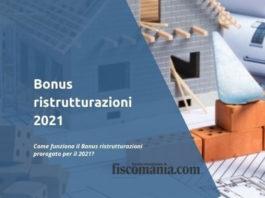 Bonus ristrutturazioni 2021