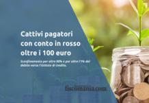 Conto in rosso 100 euro cattivo pagatore
