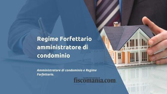 Regime forfettario amministratore di condominio