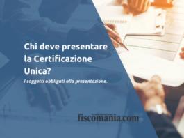 oggetti tenuti alla presentazione della Certificazione Unica