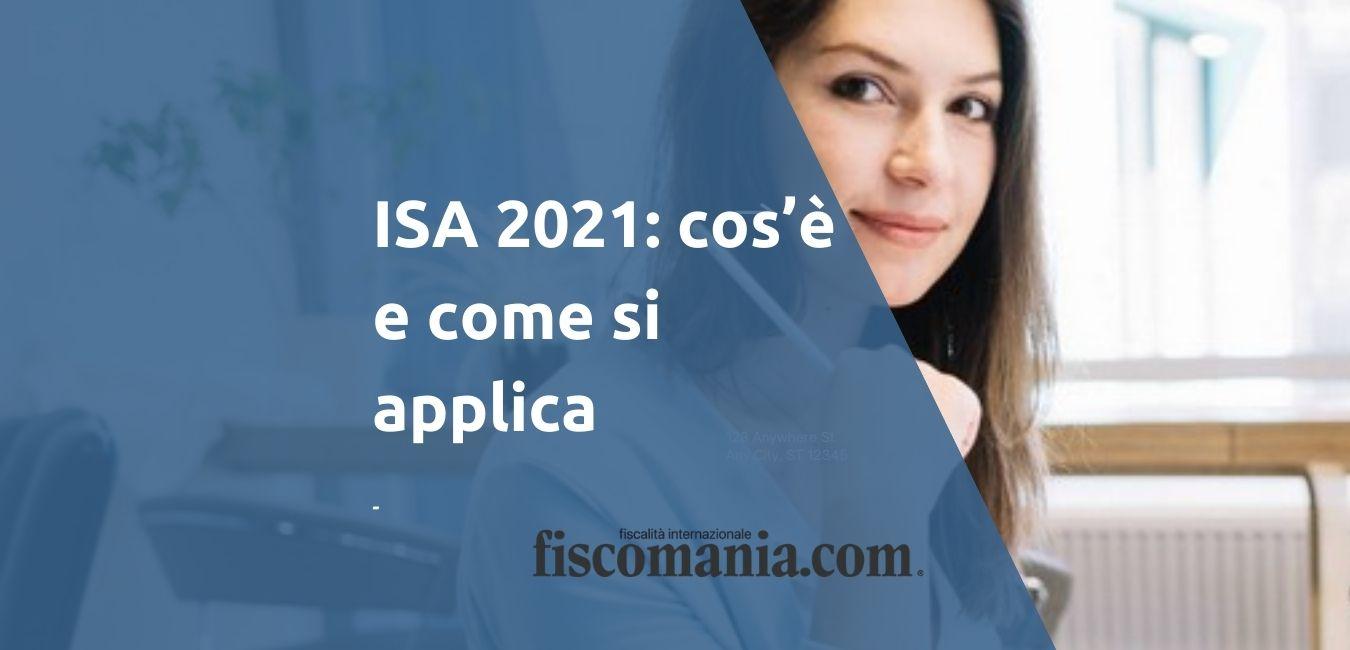 ISA 2021: cos'è e come si applica