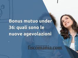 Bonus mutuo under 36
