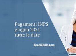 Pagamenti INPS giugno 2021