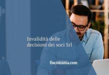 Invalidità delle decisioni dei soci