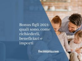 bonus figli 2021