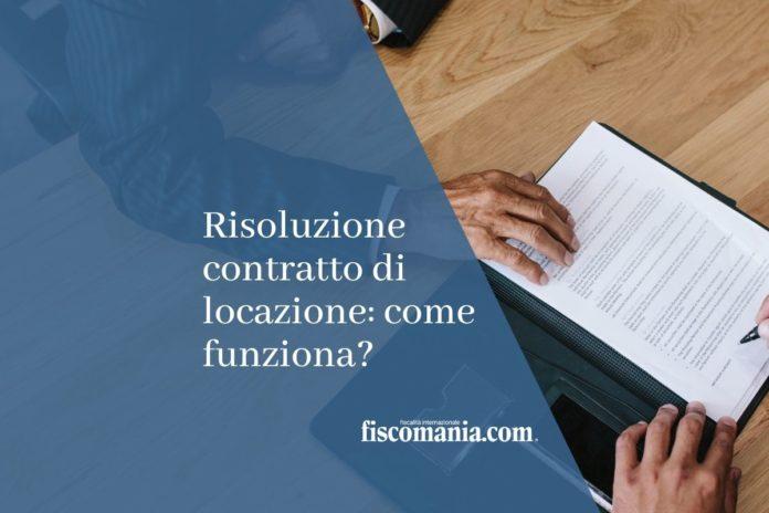 risoluzione contratto di locazione
