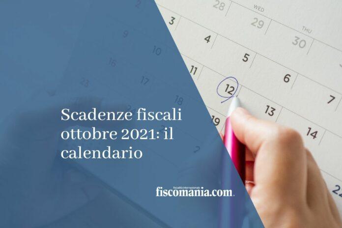 scadenze fiscali ottobre 2021
