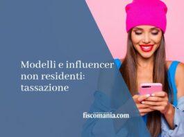 Modelli e influencer non residenti